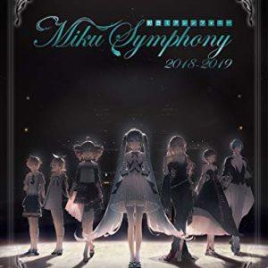 初音未来 交响乐 ~Miku Symphony 2018-2019~ 乐队现场LIVE